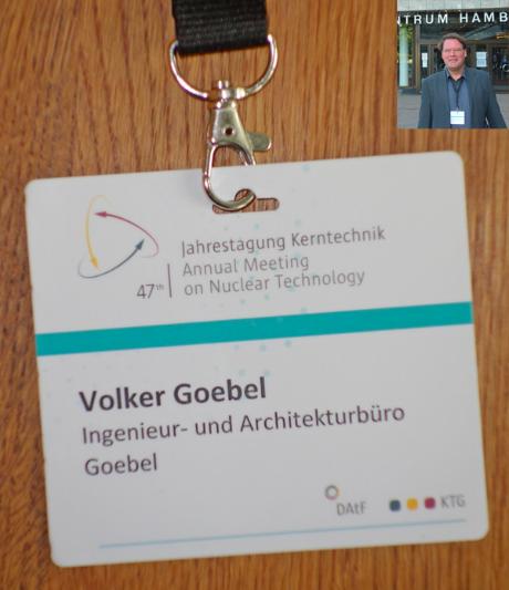 Endlager Fachplaner Dipl.-Ing. Volker Goebel Batch AMNT 2016 Teilnahme Jahrestagung Kernenergie 2016 Hamburg