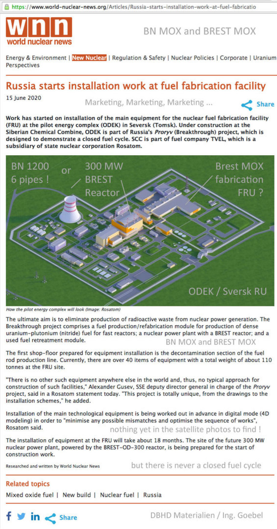 >>> Does BN 800and BREST 300 and FRU solve the SNF problem !? - - - There will be more and more and more PU in the waste !!! - Until you blow the vessel up - There is no more then that - there is a closed fuel cycle - the Uranium came from the crust of th