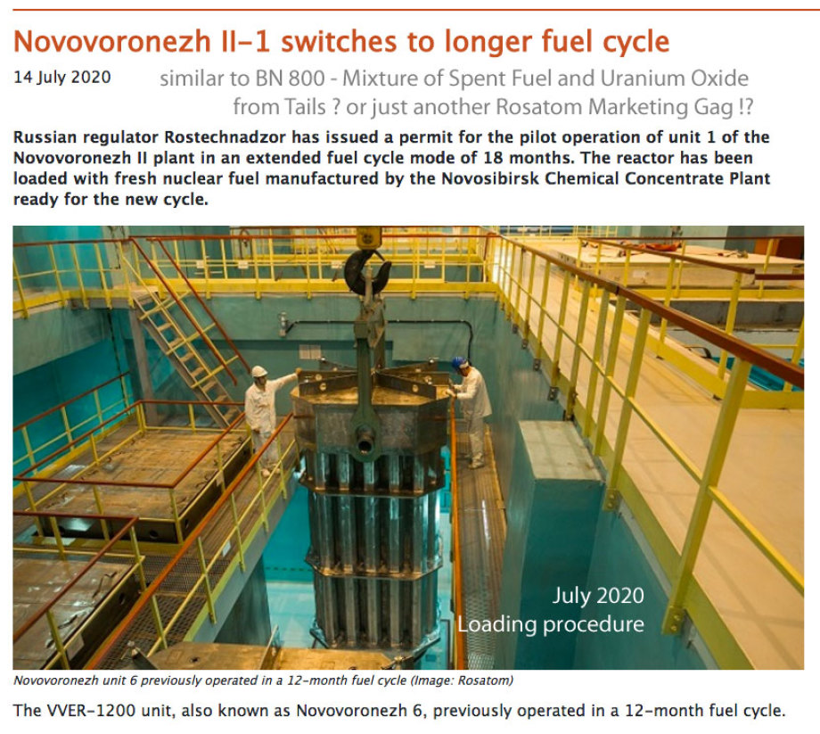 Novovoronezh II-1 switches to longer fuel cycle 14 July 2020  Share Russian regulator Rostechnadzor has issued a permit for the pilot operation of unit 1 of the Novovoronezh II plant in an extended fuel cycle mode of 18 months. The reactor has been loaded