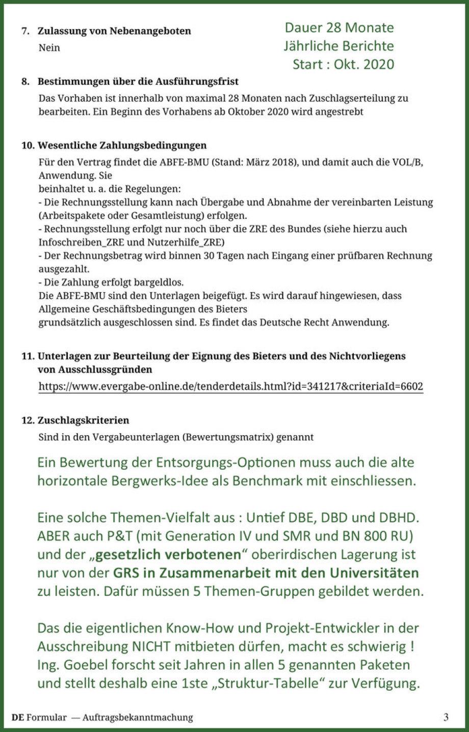 >>> Details zum Forschungs-Auftrag Ausschreibung des BASE - JETZT bewerben, Angebot abgeben - GRS mit UNIs - aber auch PSI mit UNIs - aber auch Ausland mit Deutsch-Kenntnissen - https://lnkd.in/d8pKRMq #ForschungsAuftragBASE