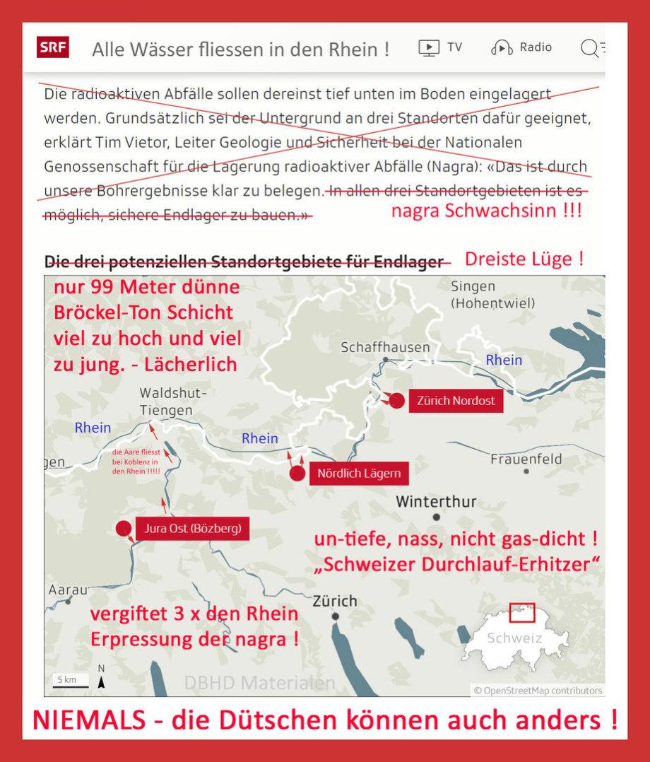 >>> nagra - plant für CH - 3 Standorte - alle entwässern in den Rhein - Erpressung - deshalb MUSS der Schweizer HAA mit ins DBHD DE - Schweiz hat keine Endlager-Fähige Geologie - #nagra #Erpressung #Rhein #Vergiftung #DurchlaufErhitzer