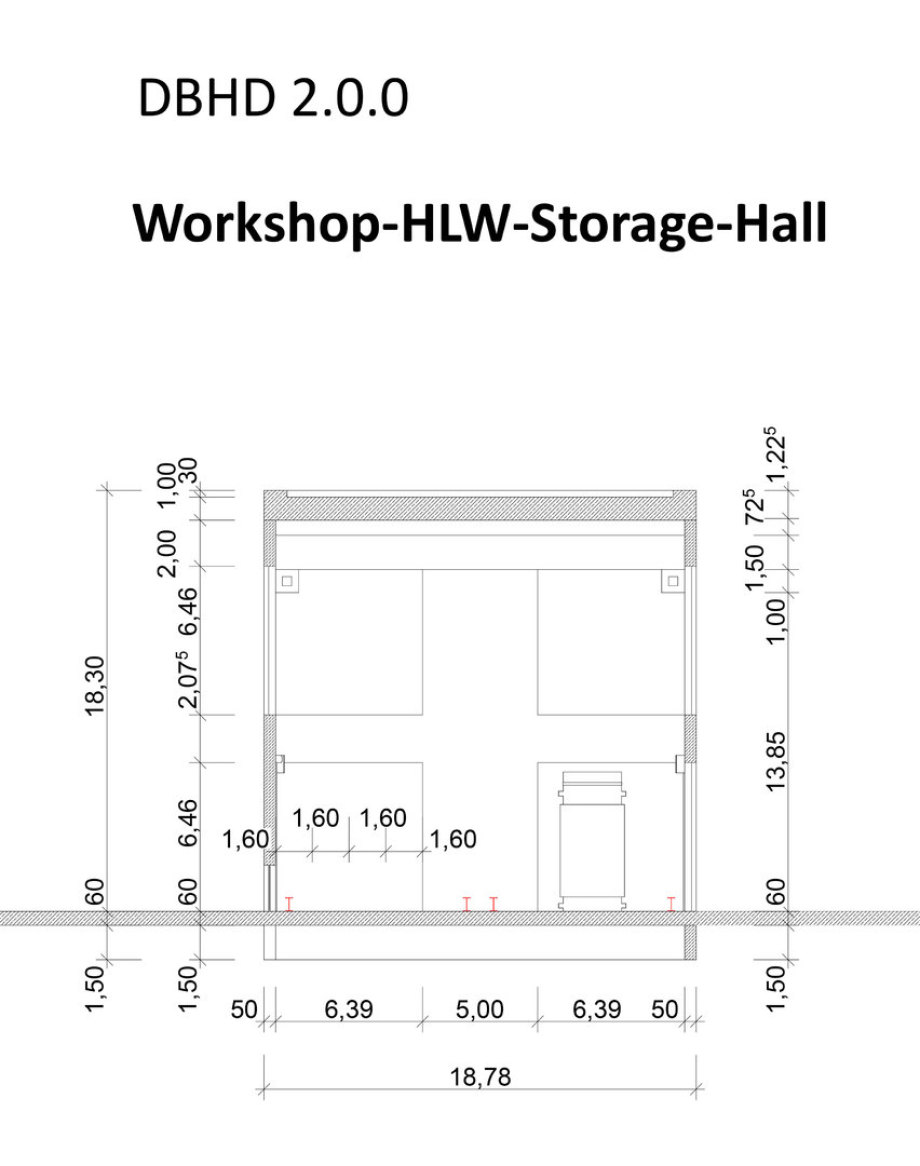 >>> Cut Workshop-Pre-Storage-Hall DBHD 2.0.0 - with big cranes to lift and move 160 Tons. HLW Containers - partly a workshop - but also pre-storage of 8 HLW Castors for one concrete pellet - #DBHD #Workshop #Crane #Containers