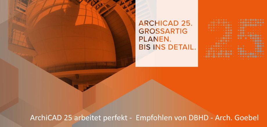 ArchiCAD 25 - die CAD Anwendung für anspruchsvollste Architektur