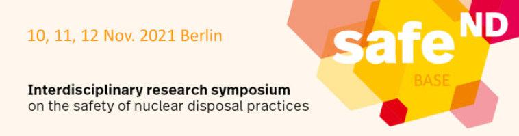 Forschungs-Symposium zu Rückbau, Standort-Auswahl und Endlager - BASE Berlin