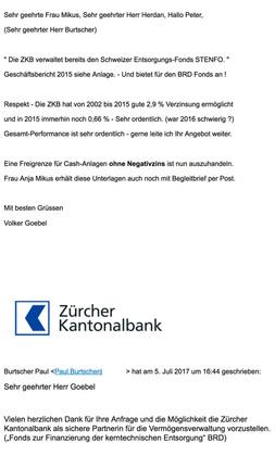 1. ) - 70 Mio. EUR Negativ-Zinsen WEG - nie mehr für Endlager verfügbar ! Dabei hatte Frau Anja Mikus ein strafzinsfreies Angebot der ZKB Schweiz 2. ) -180 Mio. EUR wg. Schacht Konrad - für diese 50 ger Jahre Planung ! DBHD Endlager HLW 5,6 Mrd. EUR und A