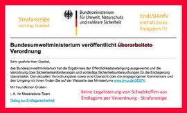 Strafanzeige / Klage gegen BMU wg EndLSiAnfV