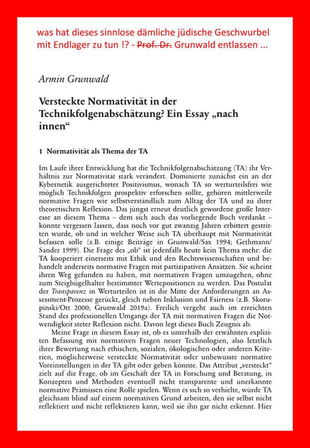 """>>> Was macht dieser Grunwald im Nationalen Begleit-Gremium-Endlager ??? - Das ist doch nur ein """"Schwurbel-Philosoph"""", der sich gern selbst zitiert, und seit seiner Physik? eher Philosophie Dr. Arbeit nichts für Endlager geleistet hat - #Grunwald #Philoso"""