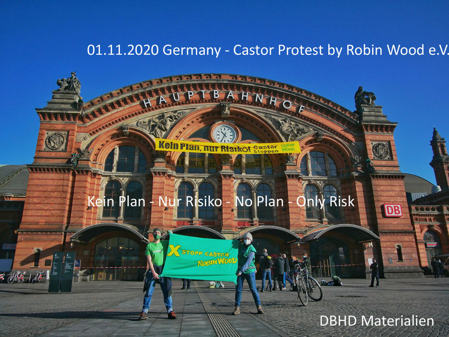 >>> no plan - only risk - that is the protest headline by Robin Wood - #Castor #Protest #Germany